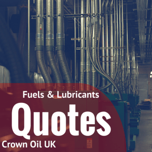 Fuels and Lubricants Quotes - Crown Oil UK